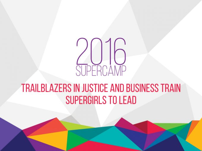 Trailblazers In Justice And Business Train SuperGirls To Lead