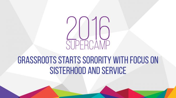 Grassroots Starts Sorority With Focus On Sisterhood And Service
