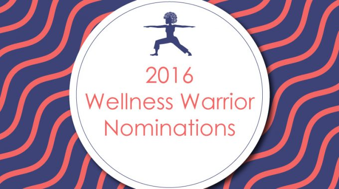 Wellness Warrior 2016 Nomination Post