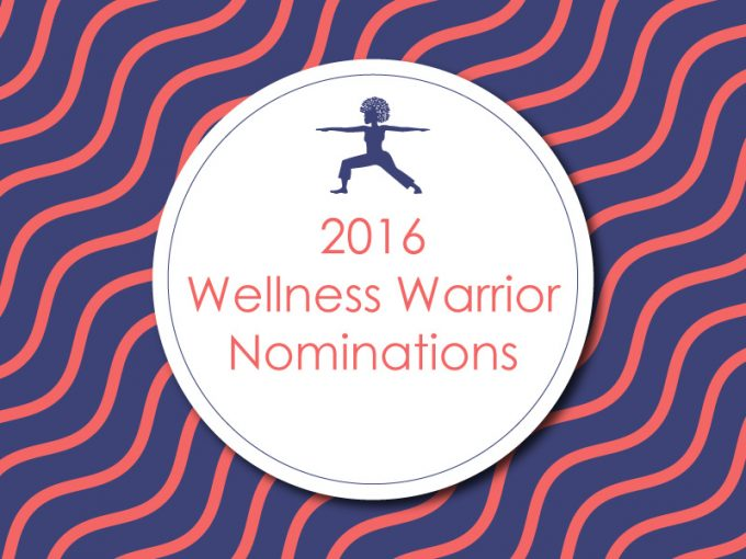 2016 Wellness Warrior Nominations