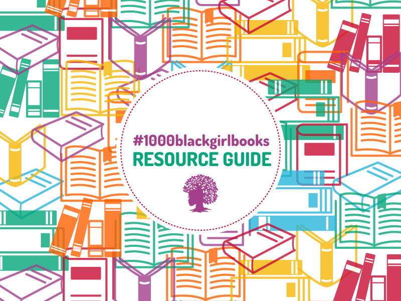 1000 Black Girl Books Resource Guide
