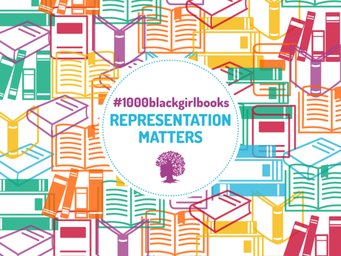 Representation Matters – #1000BlackGirlBooks