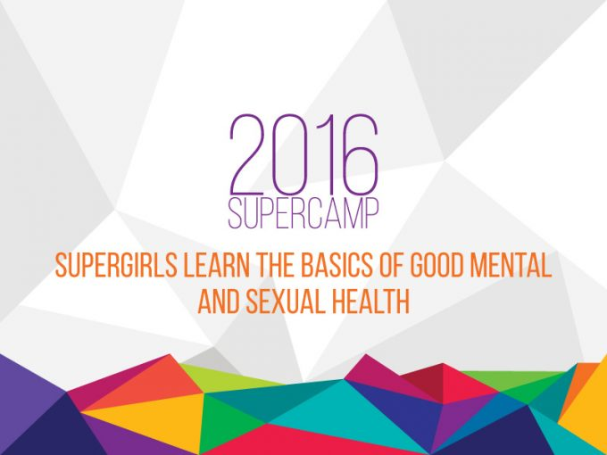 SuperGirls Learn The Basics Of Good Mental And Sexual Health