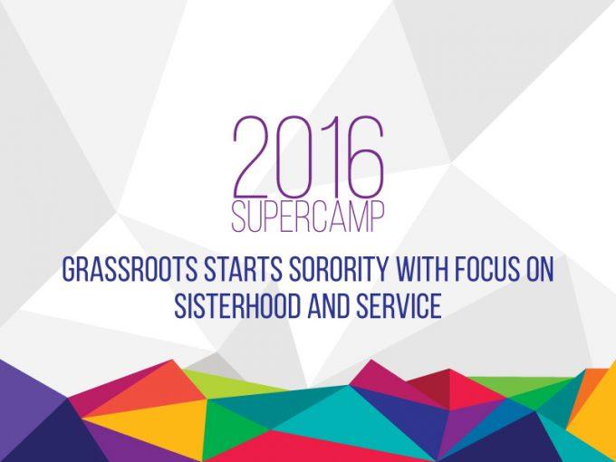 Grassroots Starts Sorority With Focus On Sisterhood And Service