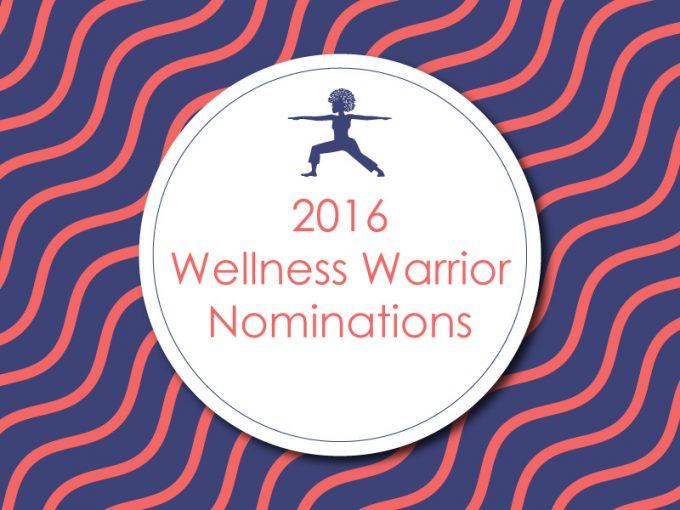 2016 Wellness Warrior Nominations