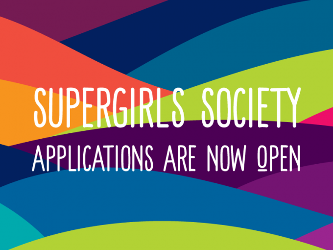 SuperGirls Society Applications Are Now Open