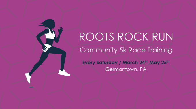 Roots, Rock, Run 5k Philly Training