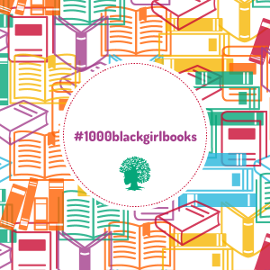 #1000BlackGirlBooks