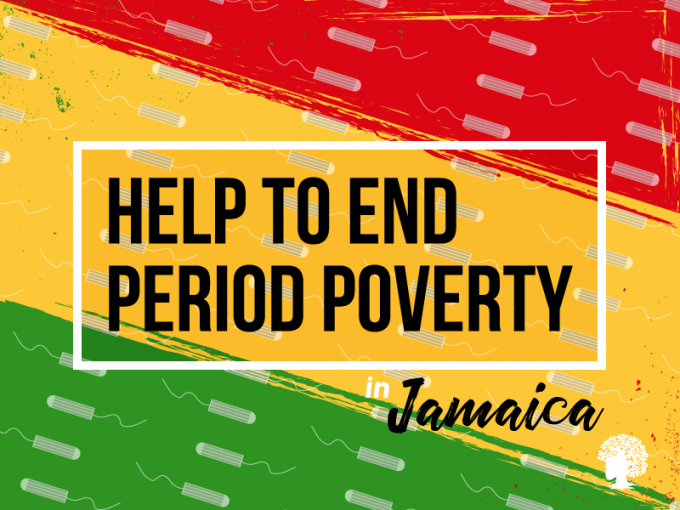 End Period Poverty In Jamaica