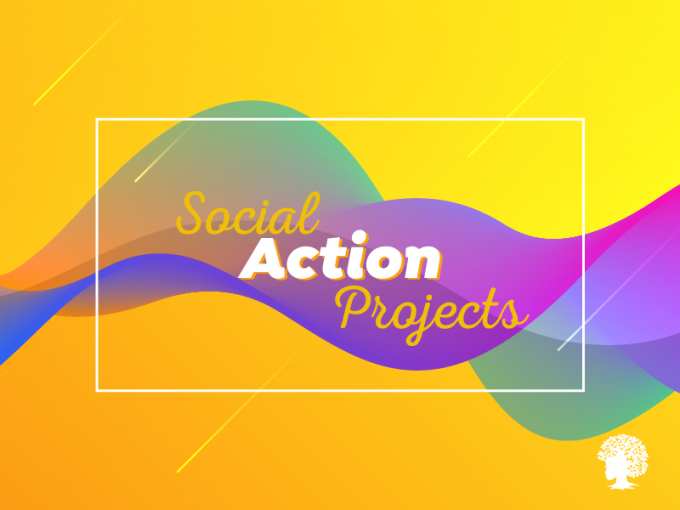 Social Action Projects